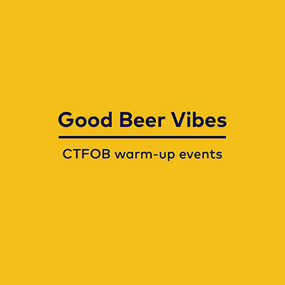 Good Beer Vibes, CTFOB Warm-up Events, Cape Town, South Africa